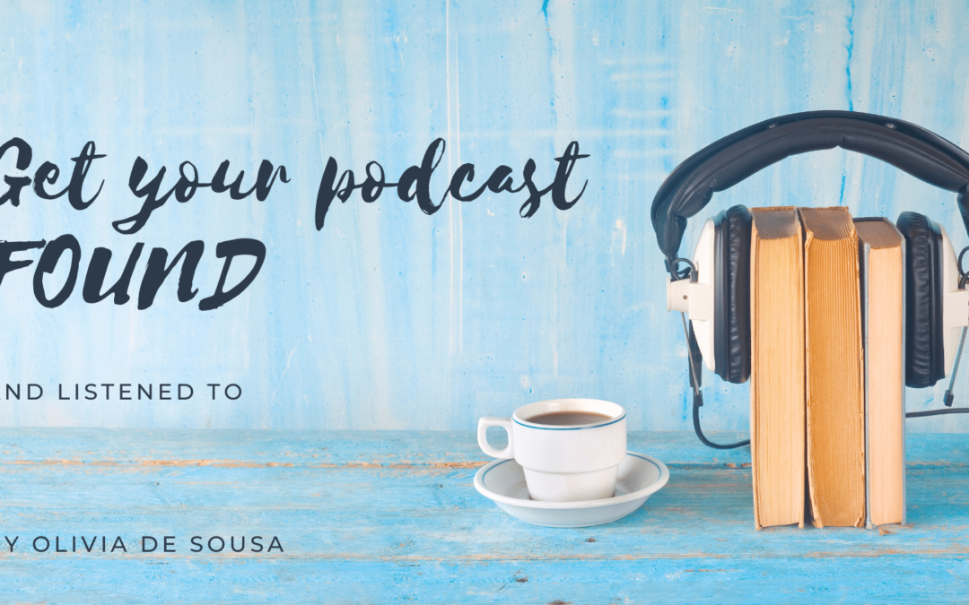 Get Your Podcast Found